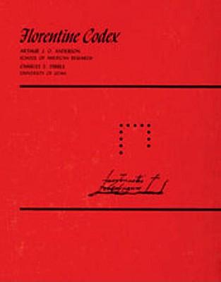 Florentine Codex: Book 12: Book 12: The Conquest of Mexico - Sahagun, Bernardino de