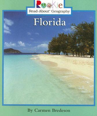 Florida - Bredeson, Carmen, and Vargus, Nanci R, Ed.D. (Consultant editor)