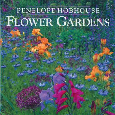 Flower Gardens - Hobhouse, Penelope