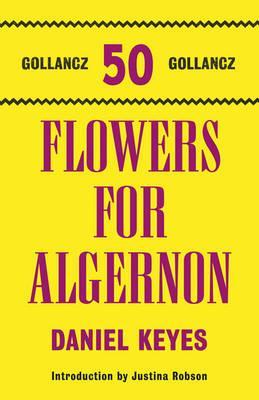 Flowers For Algernon - Keyes, Daniel