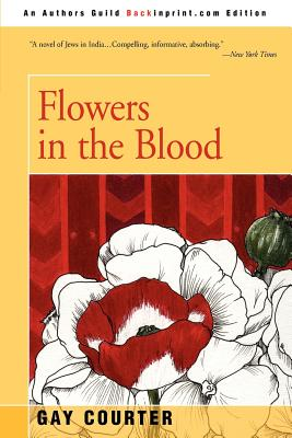 Flowers in the Blood - Courter, Gay