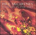 Flowers in the Dirt [Deluxe Edition - 3CD+DVD]