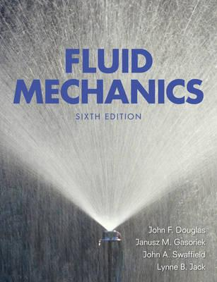 Fluid Mechanics - Douglas, J. F., and Gasiorek, Janusz Maria, and Swaffield, John A.