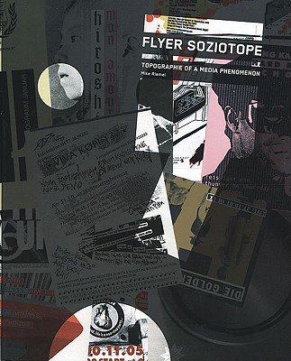 Flyer Soziotype-Topography Media Phenome - Riemel, Mike (Editor), and Wohlrabe, Marc, and Boerger, John