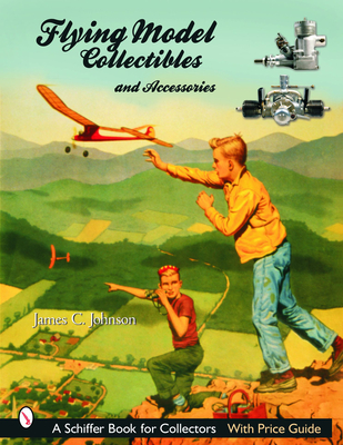 Flying Model Collectibles and Accessories - Johnson, James C