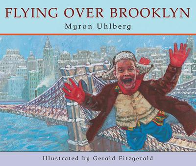 Flying Over Brooklyn - Uhlberg, Myron