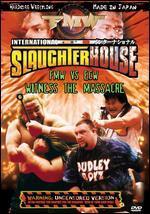 FMW: International Slaughterhouse - FMW vs. ECW, Witness the Masacre