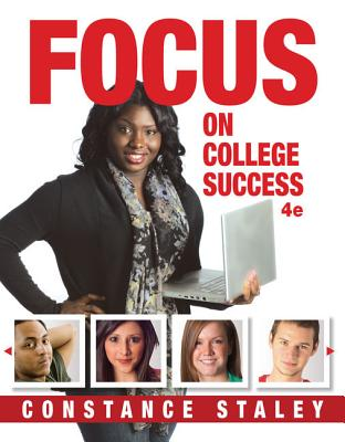 FOCUS on College Success - Staley, Constance