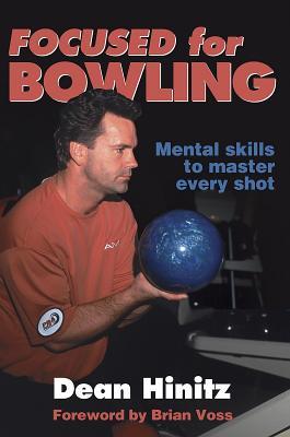 Focused for Bowling - Hinitz, Dean