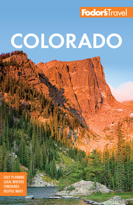 Fodor's Colorado - Fodor's Travel Guides