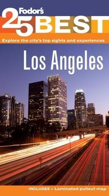 Fodor's Los Angeles' 25 Best - Fodor's