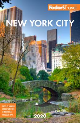 Fodor's New York City 2020 - Fodor's Travel Guides