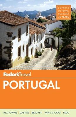 Fodor's Portugal - Fodor's Travel Guides