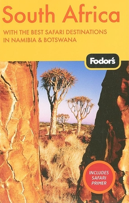 Fodor's South Africa: With the Best Safari Destinations in Namibia & Botswana - Kelly, Alexis (Editor)