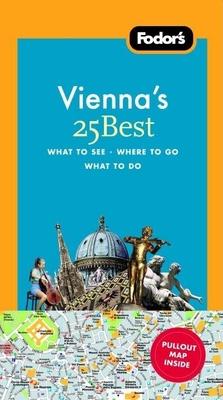 Fodor's Vienna's 25 Best - James, Louis, Dr.