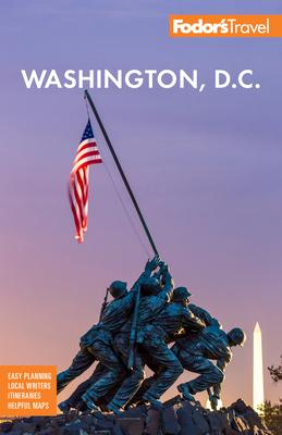 Fodor's Washington, D.C.: With Mount Vernon, Alexandria & Annapolis - Fodor's Travel Guides