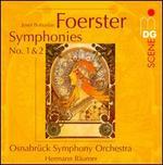 Foerster: Symphonies Nos. 1 & 2