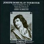 Foerster: Violin Concerto & Symphonic Suite