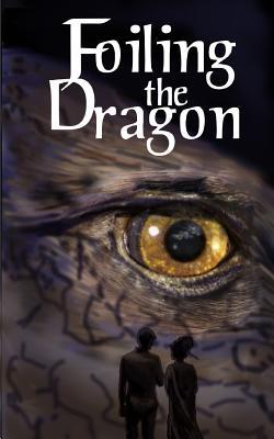 Foiling the Dragon - Price, Susan
