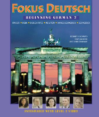 Fokus Deutsch: Beginning German 2 (Student Edition + Listening Comprehension Audio CD) - Annenberg, and Finger, Anke, and Delia, Rosemary