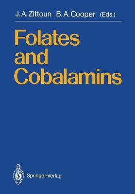 Folates and Cobalamins - Zittoun, Jaqueline A (Editor), and Cooper, Bernard A (Editor)