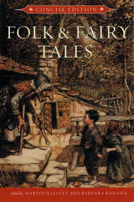 Folk and Fairy Tales - Hallett, Martin (Editor), and Karasek, Barbara (Editor)