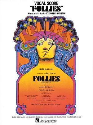 Follies - Sondheim, Stephen (Composer), and Hal Leonard Publishing Corporation (Creator)