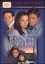 Follow the Stars Home - Dick Lowry