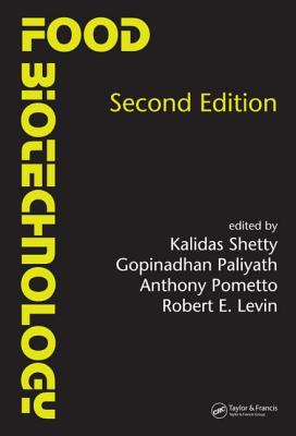 Food Biotechnology, Second Edition - Pometto, Anthony (Editor), and Shetty, Kalidas (Editor), and Paliyath, Gopinadhan (Editor)