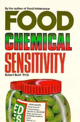 Food Chemical Sensitive - Buist, Robert