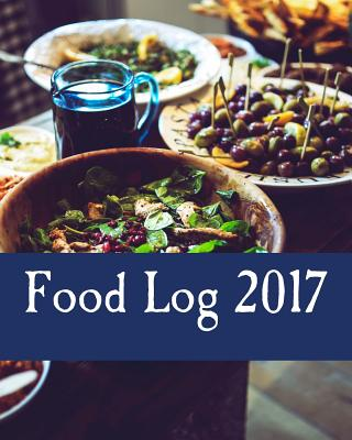 Food Log 2017 - Books, Health & Fitness