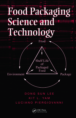 Food Packaging Science and Technology - Lee, Dong Sun