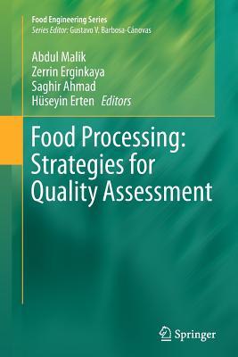 Food Processing: Strategies for Quality Assessment - Malik, Abdul (Editor)