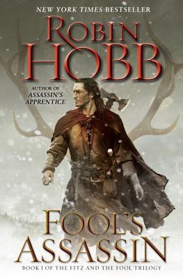 Fool's Assassin: Book One of the Fitz and the Fool Trilogy - Hobb, Robin