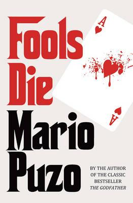 Fools Die - Puzo, Mario
