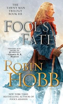 Fool's Fate: The Tawny Man Trilogy Book III - Hobb, Robin