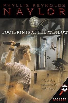 Footprints at the Window - Naylor, Phyllis Reynolds