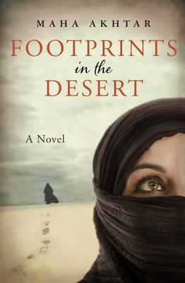 Footprints in the Desert - Akhtar, Maha