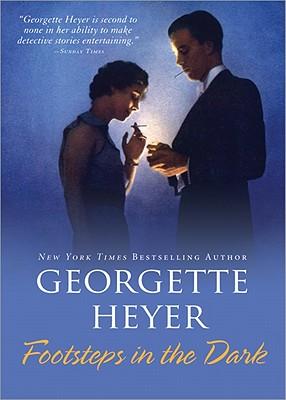 Footsteps in the Dark - Heyer, Georgette