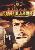 For a Few Dollars More - Sergio Leone