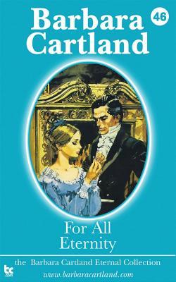 For All Eternity - Cartland, Barbara