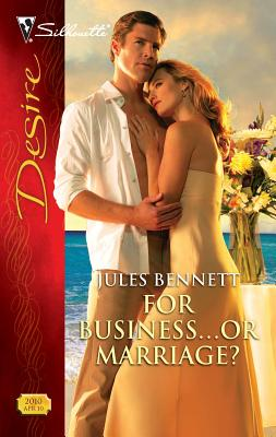 For Business... or Marriage? - Bennett, Jules
