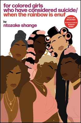 For Colored Girls Who Have Considered Suicide When the Rainbow Is Enuf - Shange, Ntozake