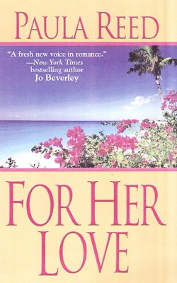 For Her Love - Reed, Paula