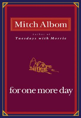 For One More Day for One More Day - Albom, Mitch