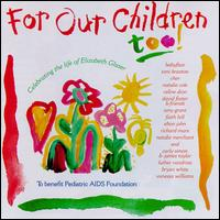 For Our Children Too - Various Artists