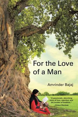 For the Love of a Man - Bajaj, Amrinder