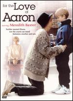 For the Love of Aaron - John Kent Harrison
