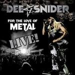 For the Love of Metal: Live!