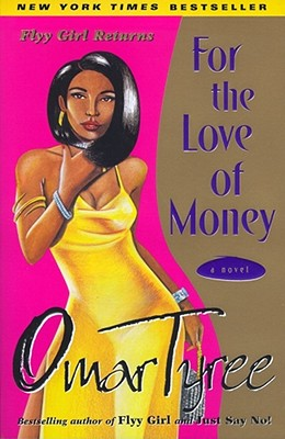 For the Love of Money - Tyree, Omar